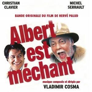 Albert est méchant (Bande originale du film de Hervé Palud)