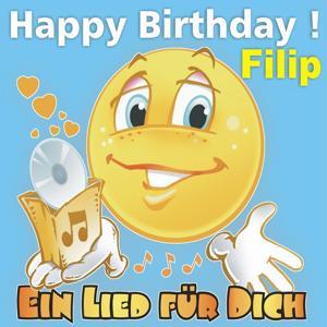 Happy Birthday ! Zum Geburtsta Filip
