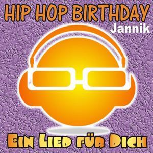 Hip Hop Birthday: Jannik