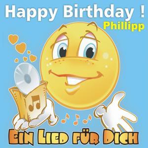 Happy Birthday! Zum Geburtstag: Phillipp