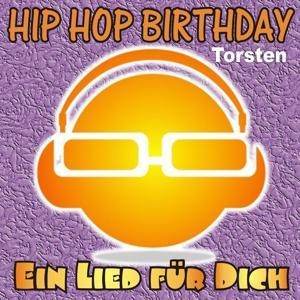 Hip Hop Birthday: Torsten