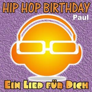 Hip Hop Birthday: Paul
