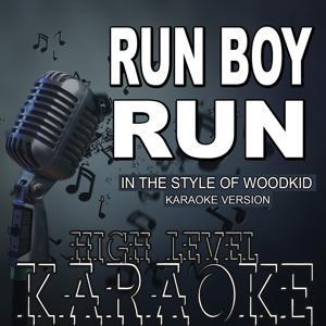Run Boy Run (In the Style of Woodkid) [Karaoke Version]