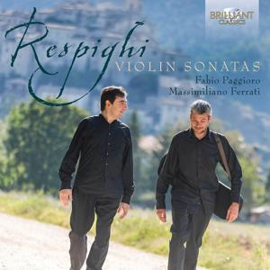 Respighi: Violin Sonatas