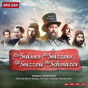 Les Suisses / Ils Svizzers / Gli Svizzeri / Die Schweizer (Original Soundtrack)