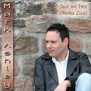 Just We Two (Mona Lisa)