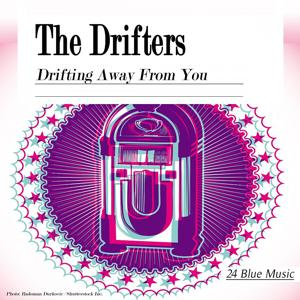 The Drifters: Drifting Away from You