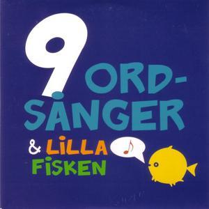 9 ordsånger & lilla fisken