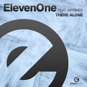There Alone