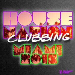 House Nation Clubbing - Miami 2015
