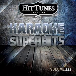 Karaoke Superhits, Vol. 333