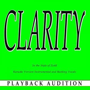 Clarity (In the Style of Zedd) [Karaoke Version]