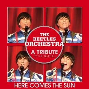 Here Comes the Sun (A Tribute to the Beatles)