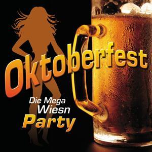 Oktoberfest - Die Mega Wiesn Party