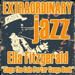 Extraordinary Jazz: Sings the Cole Porter Songs Book