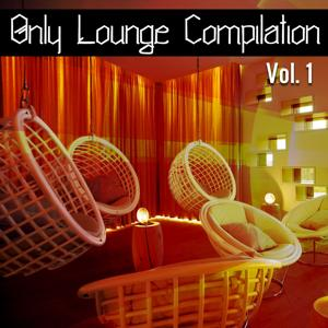 Only Lounge Compilation, Vol. 1