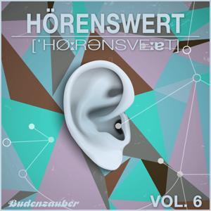 HÖRENSWERT, Vol. 6