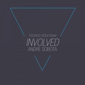Involved (Rodrigo Deem Remix)