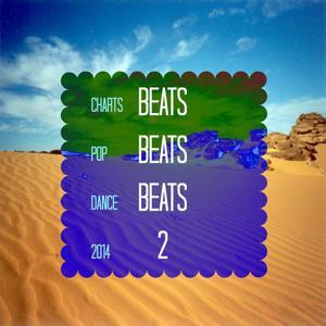 Beats Beats Beats 2 (Dance Pop 2014)
