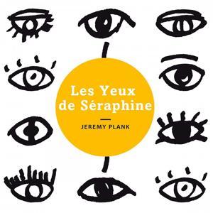 Les yeux de Séraphine