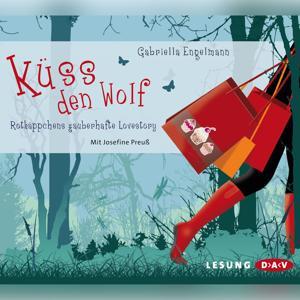 Küss den Wolf