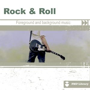 PMP Library: Rock & Roll (Foreground and Background Music for Tv, Movie, Advertising and Corporate Video)