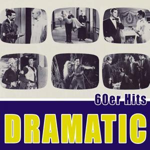 Dramatic - 60er Hits