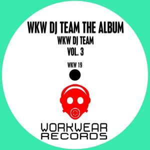 WKW DJ Team, Vol. 3