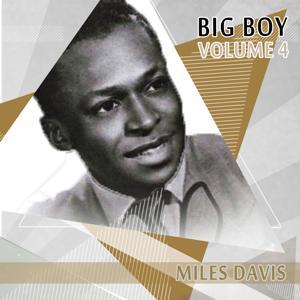 Big Boy Miles Davis, Vol. 4
