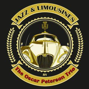 Jazz & Limousines by the Oscar Peterson Trio