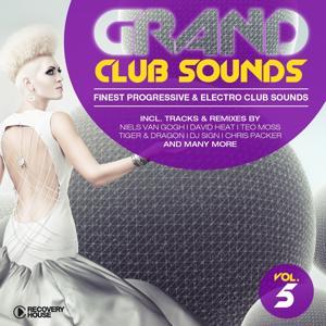 Grand Club Sounds - Finest Progressive & Electro Club Sounds, Vol. 5