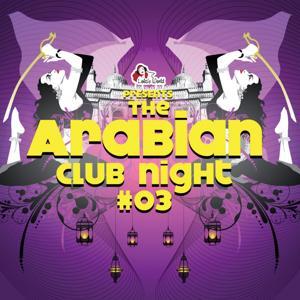 The Arabian Club Night, Vol. 3