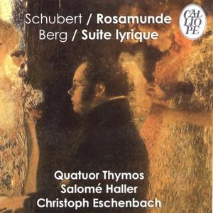 Schubert: Rosamunde, Op. 29, D. 804 - Berg: Suite lyrique