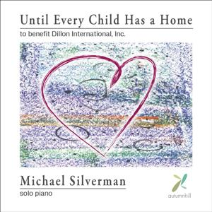 Until Every Child Has a Home: An Album to Benefit Dillon International, Inc.