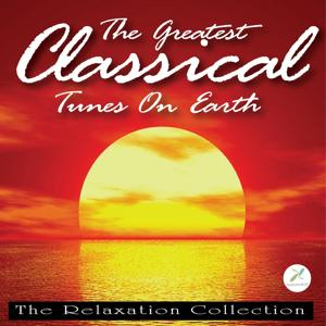 The Greatest Classical Tunes on Earth