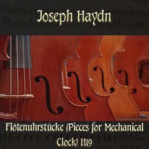 Joseph Haydn: Flötenuhrstücke (Pieces for Mechanical Clock) H19