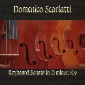 Domenico Scarlatti: Keyboard Sonata in D minor, K.9