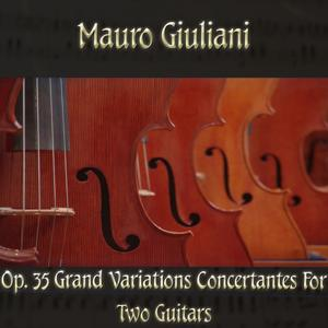 Mauro Giulani: Op. 35 Grand variations concertantes for two guitars
