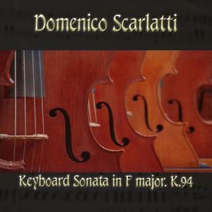 Domenico Scarlatti: Keyboard Sonata in F major, K.94