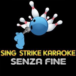 Senza fine (Karaoke Version) (Originally Performed By Gino Paoli)