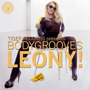 Tiger Records Pres. Bodygrooves - Leony!