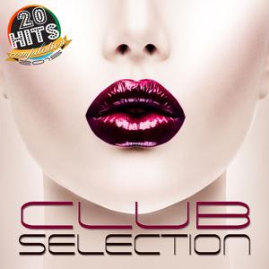 Club Selection (20 Hits Compilation 2015)