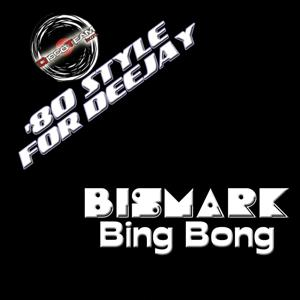 Bing Bong ('80 Style for Deejay)