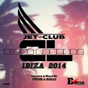 Jet-Club 'Disco Legends' Ibiza 2014 (Compiled & Mixed By TWISM & B3RAO)