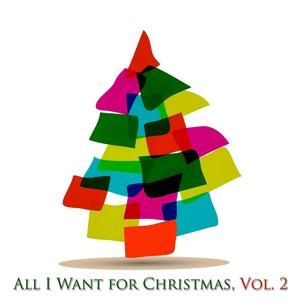 All I Want for Christmas, Vol. 2 (30 Original Classic Christmas Songs)