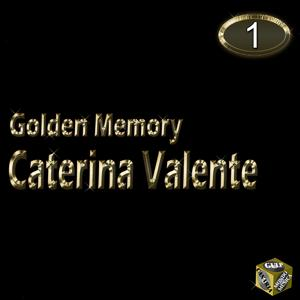 Caterina Valente, Vol. 1 (Golden Memory)