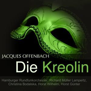 Offenbach: Die Kreolin