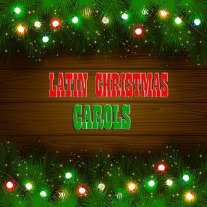Latin Christmas Carols (30 Original Recordings)