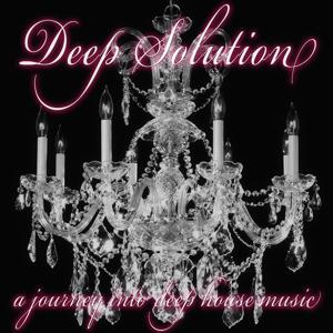 Deep Solution (A Journey into Deephouse Music)