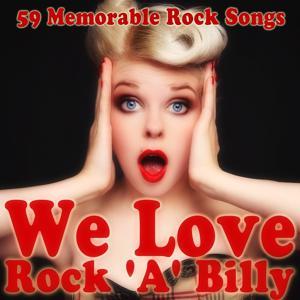We Love Rock 'A' Billy